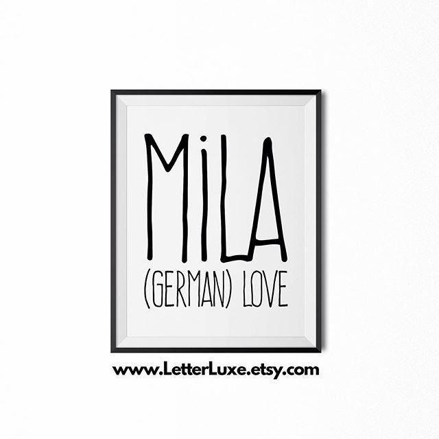 Mila - (German) love; (Latin) wished-for child