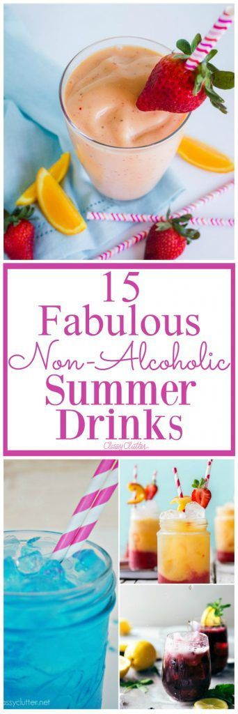 15 Fabulous Non-Alcoholic Summer Drinks that you will just love! You will have to try them all! - Classy Clutter
