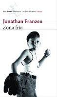 Zona fría de Jonathan Franzen. Signatura CLUB 182 -237pag. 25 ejemplares. Literatura NorteamericanaEstadounidense