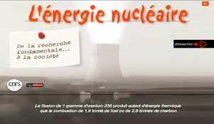 """""""La collection multimédia CNRS/sagascience s'enrichit d'un nouveau dossier consacré à un état des lieux de l'énergie nucléaire en France."""