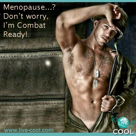 Some of us do need an army....  Try Live Cool.  www.Live-Cool.com  menopause relief - hot flashes, night sweats, anxiety.