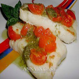 Venerdì pesce FILETTI DI MERLUZZO CON PESTO E POMODORINI/COD WITH PESTO AND CHERRY TOMATOES  www.annaincasa.blogspot.it  www.facebook.com/annaincasa #annaincasa