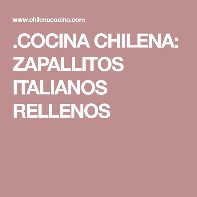 .COCINA CHILENA: ZAPALLITOS ITALIANOS RELLENOS