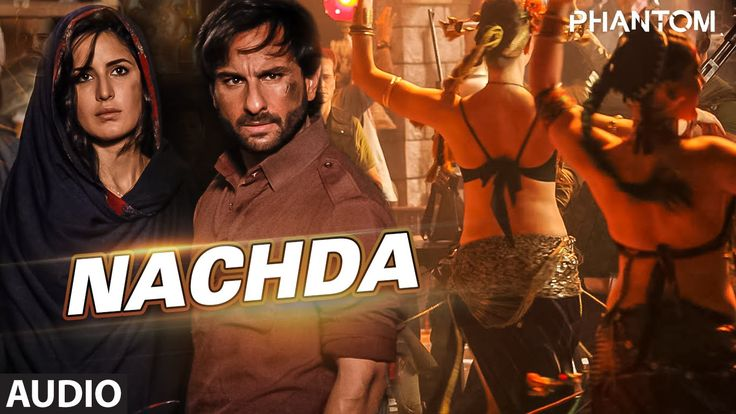 Nachda Full AUDIO Song - Phantom   Saif Ali khan, Katrina Kaif   T-Series