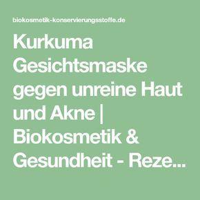 Kurkuma Gesichtsmaske gegen unreine Haut und Akne | Biokosmetik & Gesundheit - Rezepte, Anleitungen, Tipps & News