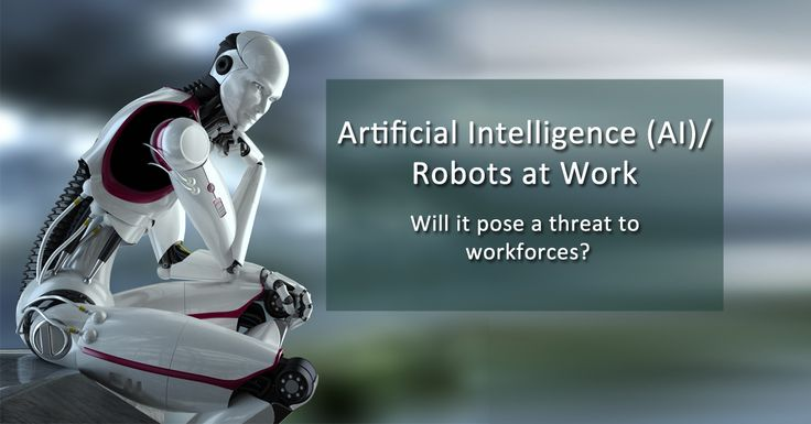 Artificial Intelligence (AI)/ Robots at Work - Will it pose a threat to workforces? Share your views with us! A) If yes, then why B) If no, then why  #ArtificialIntelligence #InternetOfThings