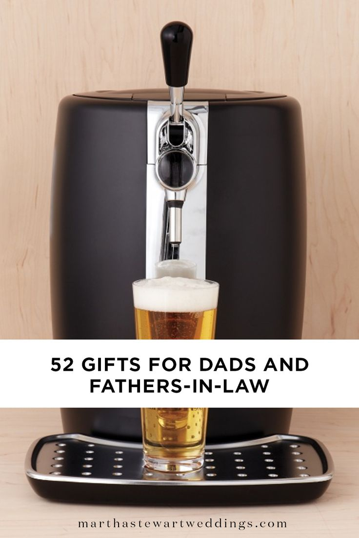 52 Gifts for Dads and Fathers-in-Law   Martha Stewart Weddings - It's the thought that counts when it comes to surprising pop with a special treat. But sharing something he will truly love only makes the sentiment more sweet. To help you put a smile on his face—and something he will cherish in his hands—we've rounded up some of our favorite gift ideas for dads—including your father-in-law—to share on special occasions, from Father's Day to the big day.