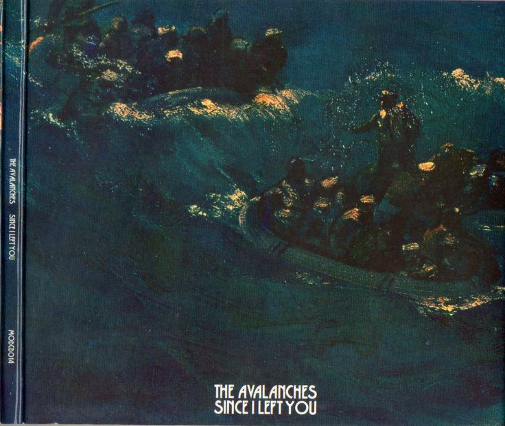 The Avalanches ‎– Since I Left You (2000)