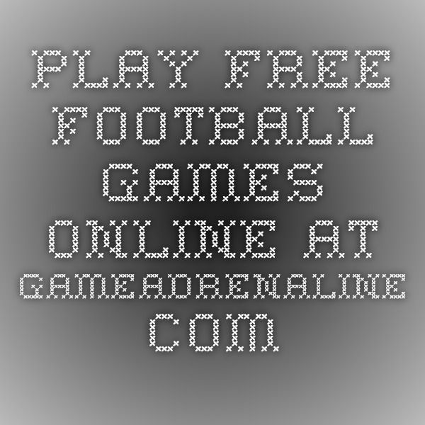Play Free Football Games Online at GameAdrenaline.com