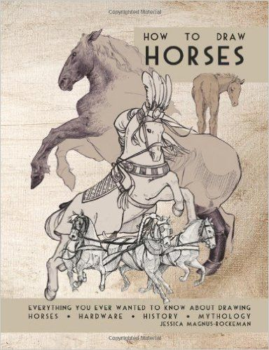 How to Draw Horses: Jessica Magnus Rockeman: 9781466460270: Amazon.com: Books