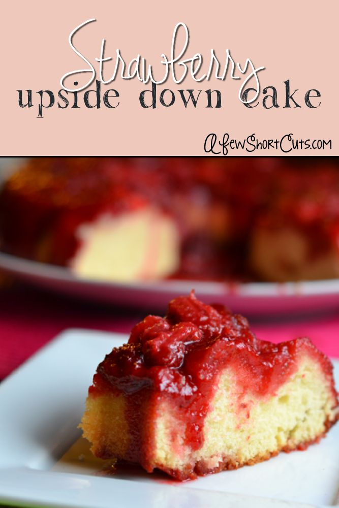 This amazingly simple cake will make your taste buds dance! Try ths Strawberry Upside Down Cake Recipe