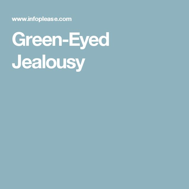 Green-Eyed Jealousy