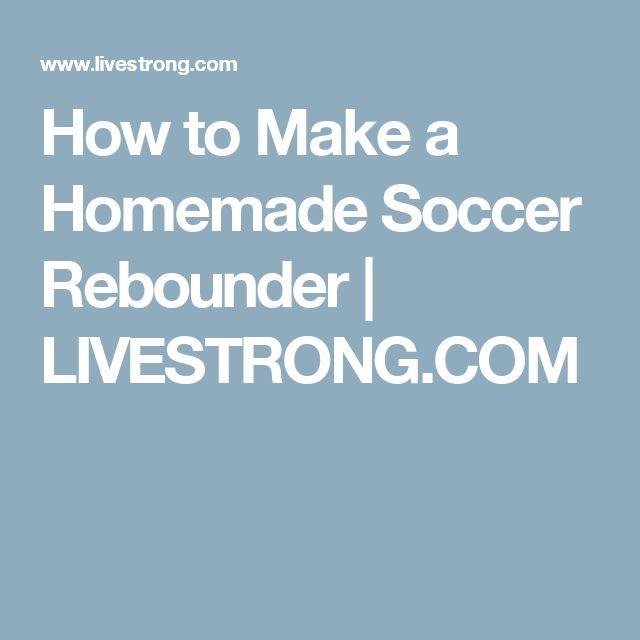 How to Make a Homemade Soccer Rebounder   LIVESTRONG.COM