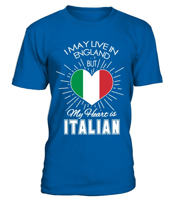You live in England but your Heart is Italian?  Grab this Funny Tee today!    Only available for a LIMITED TIME, so get yours TODAY! 100% cotton    * Safe and Secure Checkout via Paypal/Visa/Mastercard/American Express *    Select size and style and reserve yours now!