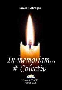 In memoriam... - Colectiv http://scrieliber.ro/in-memoriam-colectiv/
