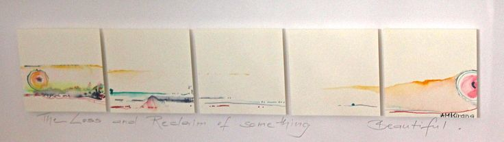 """The Loss and Reclaiming of something Beautiful""; 24cm x 62cm; Watercolour on Arches paper"