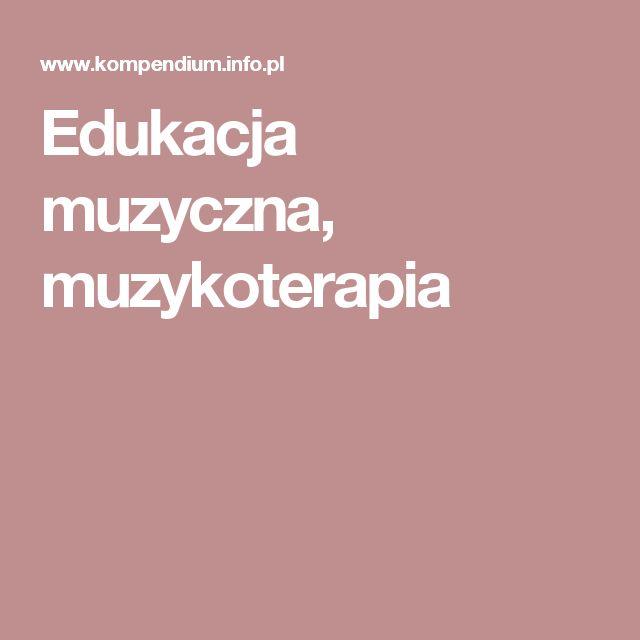 Edukacja muzyczna, muzykoterapia