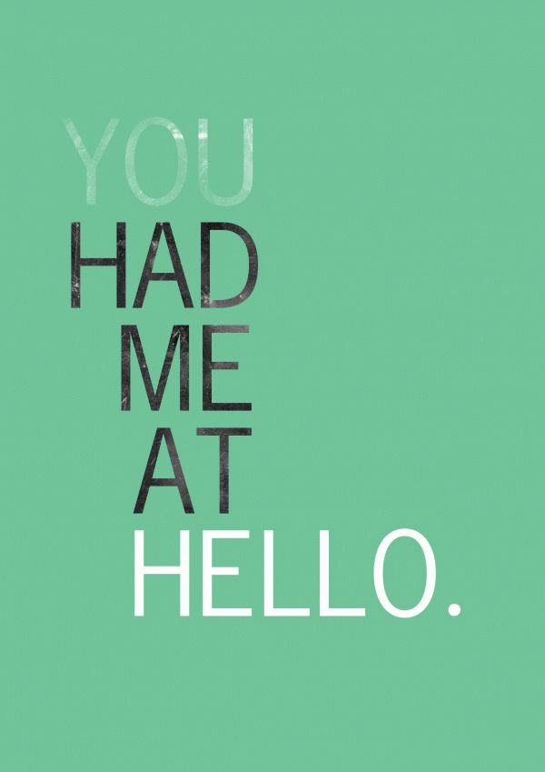 You had me at hello. One of my favorite quotes #romantic quote http://myshaadi.in?utm_source=pinterest_medium=website_campaign=pin