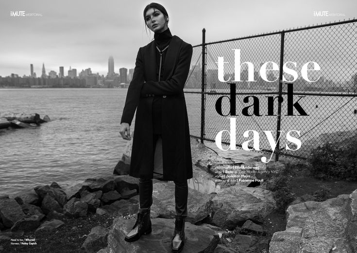 these dark days webitorial for iMute Magazine Photographer / Ellin Anderegg Model / Bella @ Elite Model Agency NYC Stylist / Jonatan Mejia Make up & Hair / Fabienne Pauli