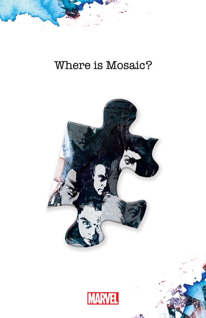 "The Mystery of Marvel's Mosaic Storyline Deepens  Marvel's latest teaser campaign has asked readers ""Who is Mosiac?"" and ""What is Mosaic?"". Now the latest teaser shifts the conversation again and asks ""Where is Mosaic?"". We have the exclusive debut of the fourth piece of this mysterious puzzle which is once again drawn by Stuart Immonen.  While previous teasers featured glimpses of iconic Marvel characters like Spider-Man and Iron Man it's tougher to identify any of the faces in this puzzle…"