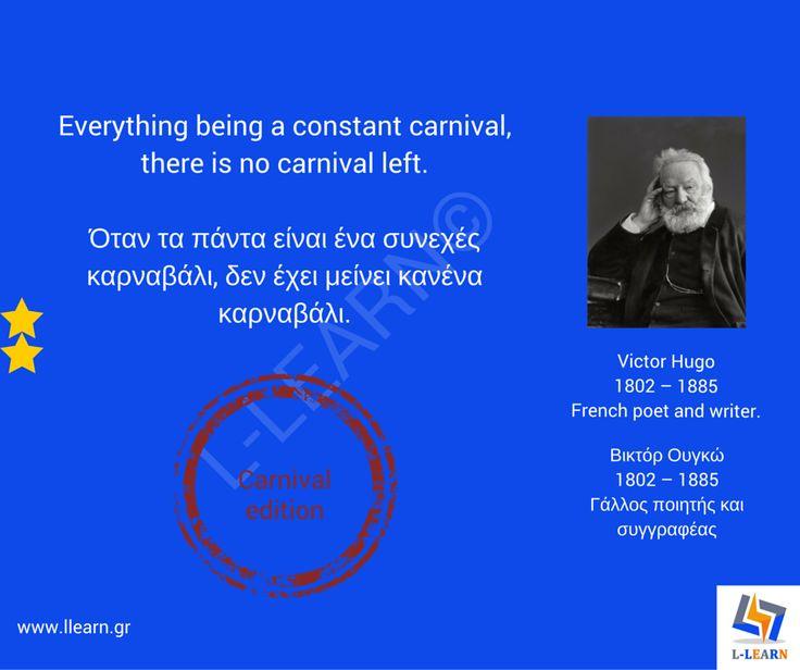 Βίκτορ Ουγκό.   #English #Αγγλικά #quotes #ρήσεις #γνωμικά #αποφθέγματα #Victor #Hugo