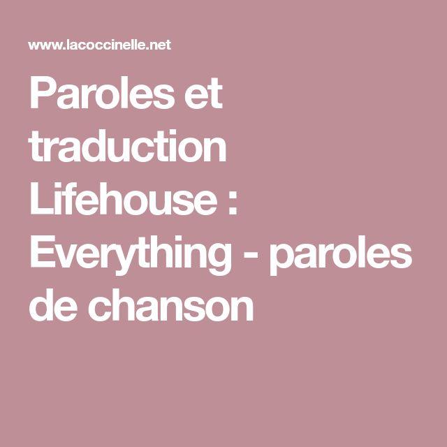 Paroles et traduction Lifehouse : Everything - paroles de chanson