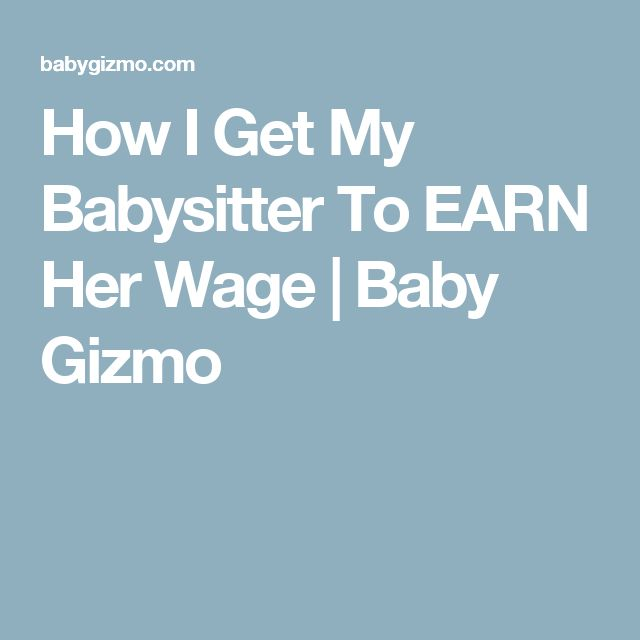 How I Get My Babysitter To EARN Her Wage | Baby Gizmo