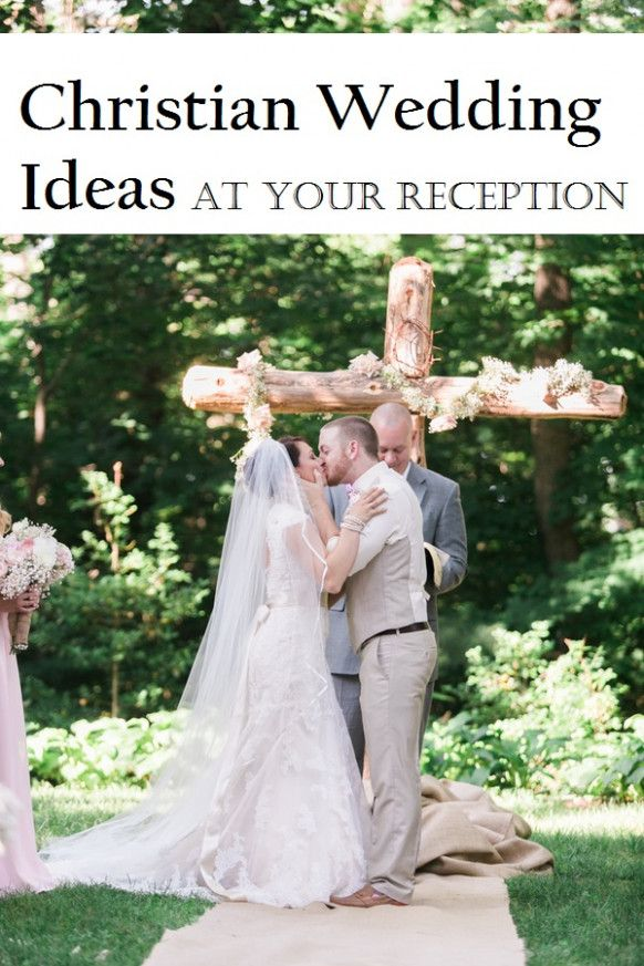 Christian Wedding Ideas Receptions Wedding Pinterest Reception