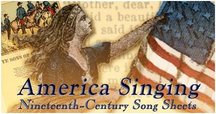 For most of the nineteenth century, before the advent of phonograph and radio technologies, Americans learned the latest songs from printed song sheets.