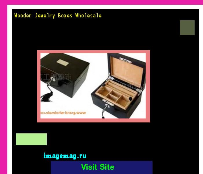 Wooden Jewelry Boxes Wholesale 150851 - The Best Image Search