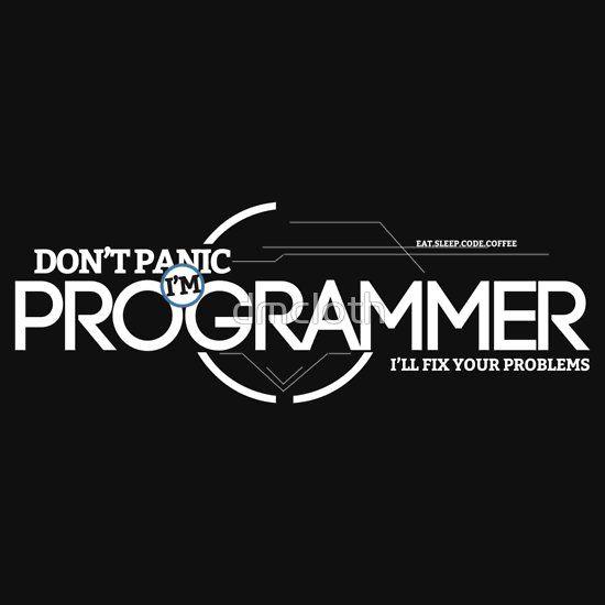 Programmer - Don't Panic, i'm programmer  #programmerslife #programming #developer #coder #code #coding #webprogrammer #webprogramming #webdeveloper #tshirt #fashion #programmer #programmertshirt