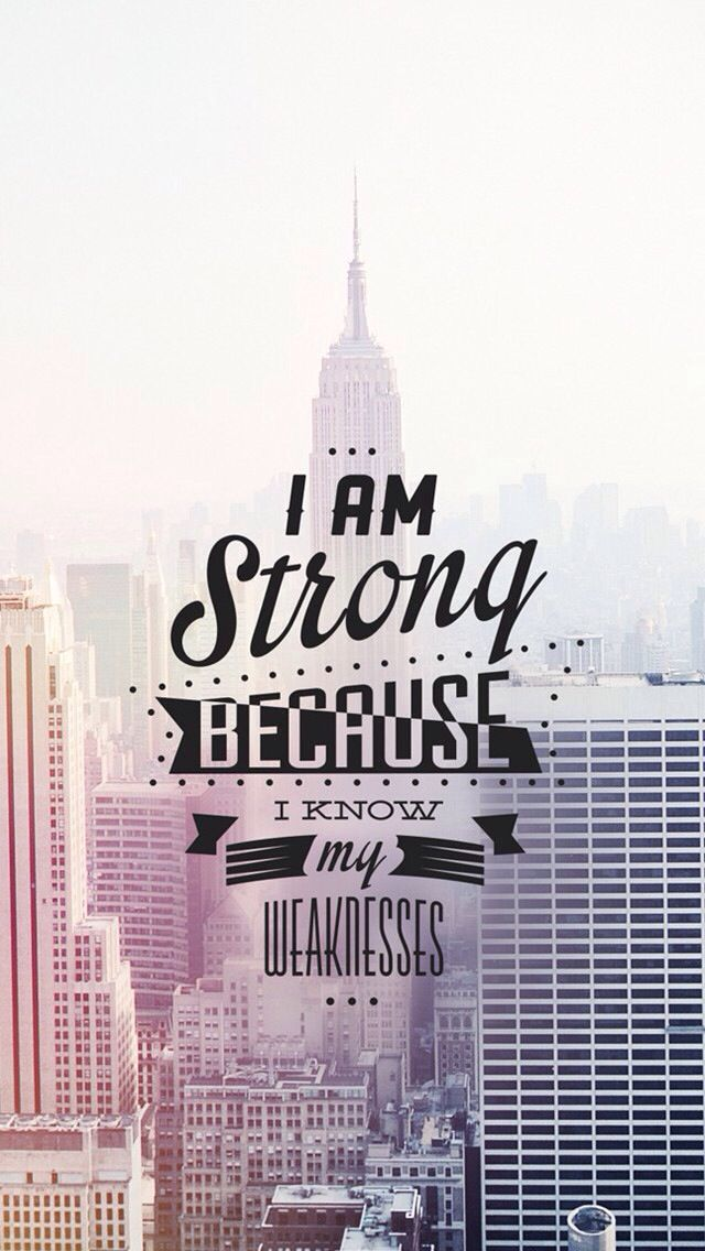 I Am Strong Because I Know My Weaknesses   High Quality Htc One Wallpapers  And Abstract Backgrounds Designed By The Best And Creative Artists In The  World.