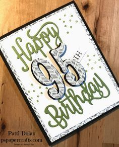 DIY Stampin Up Masculine Birthday Card For 95th Using Number Of Years And Happy Sets