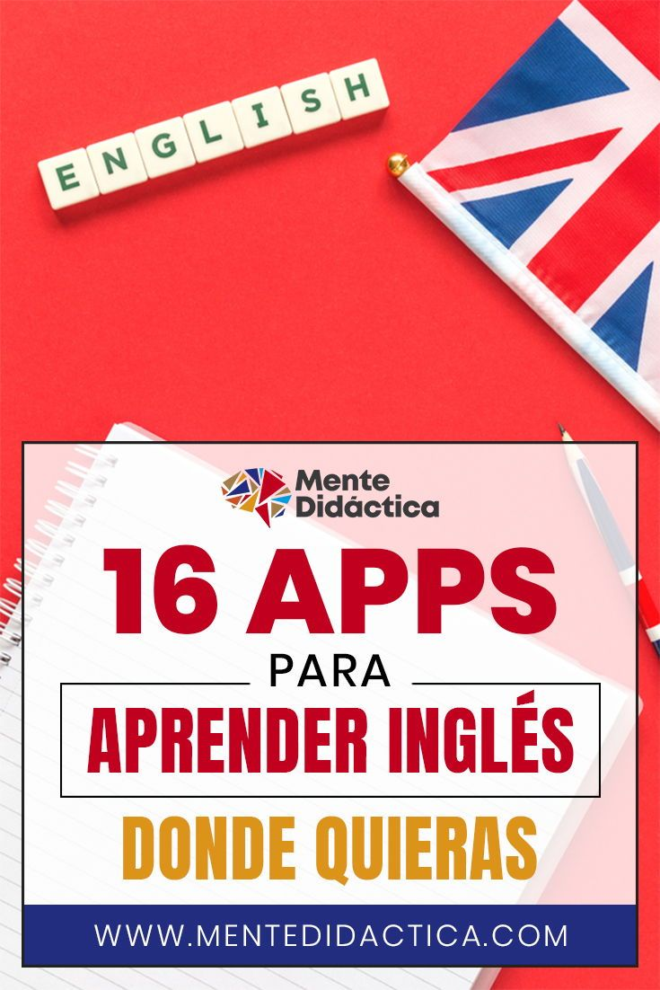 16 Apps Para Aprender Inglés Donde Quieras Ingles Aprender Aplicaciones Aplicaciones Para Aprender Ingles Aplicaciones Para Ingles App Para Aprender Ingles
