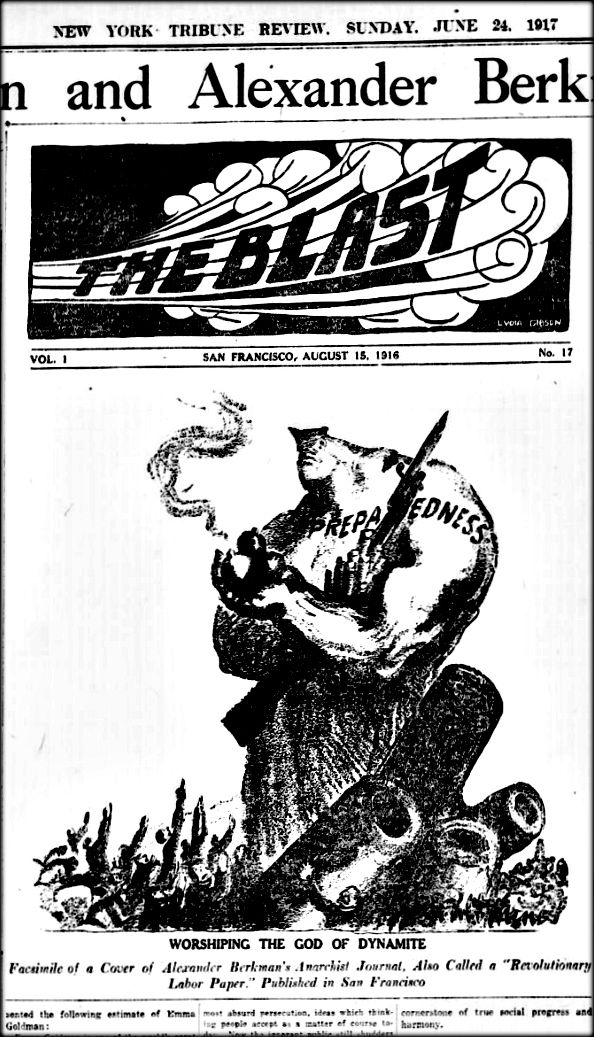 """WWI, 24 June 1917;""""Worshiping the God of Dynamite. Facsimile of a cover of Alexander Berkman's Anarchist Journal, also called 'Revolutionary Labor Paper'."""" - New York Tribune Review."""