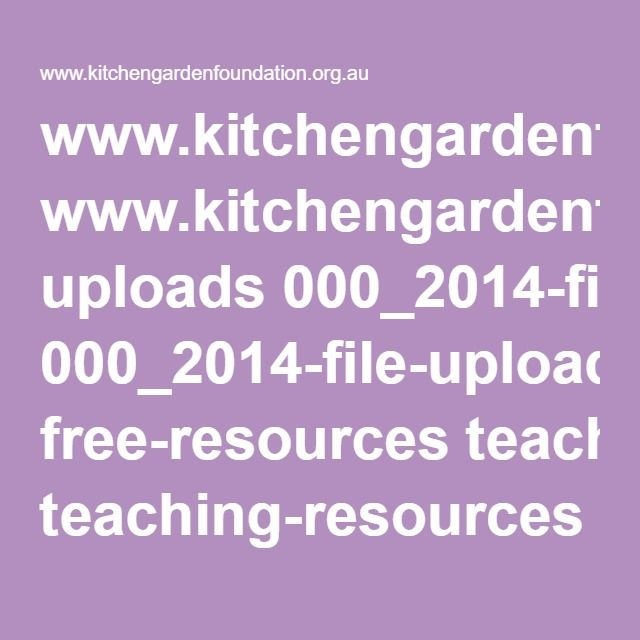 www.kitchengardenfoundation.org.au uploads 000_2014-file-uploader free-resources teaching-resources Seasonal_Cycles_unit.pdf