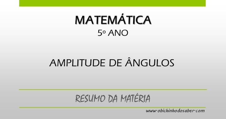 Matemática 5º ano | Medida: Amplitude de ângulos