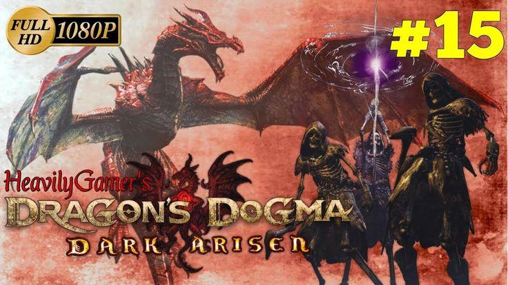 Dragon's Dogma: Dark Arisen (PC) Gameplay Walkthrough Part 15:Back Home/...