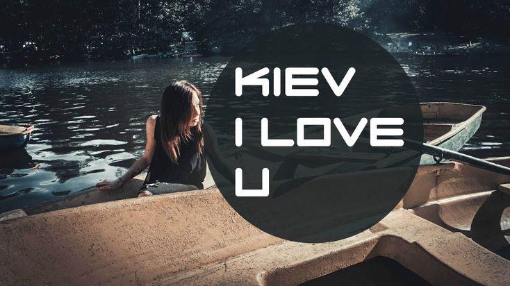VB | Kiev I LUV U,Ориджинал Ба ХХ