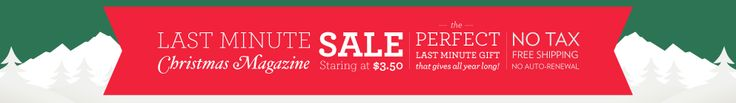 DiscountMags.com $$ Reminder: Last Minute Christmas Magazine Sale – Ends SUNDAY (12/22)!