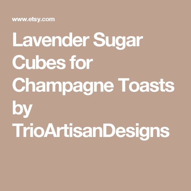 Lavender Sugar Cubes for Champagne Toasts by TrioArtisanDesigns