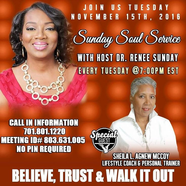 Today: Sunday Soul Service : Tuesday November 15  2016 .The Speaker for the evening Lifestyle coach Certified Personal Trainer speaker and Self-proclaimed helpmate Sheila L. Agnew McCoy will be at 7:00 PM EST.. No Cost Telesession. Anointed Speakers Will Not Only Empower Motivate And Inspire You. They Will Share The Antidote Of Getting Your Soul Back On Track! #soul #service #buildothers #sundaysoulservice #platformbuilder #manifestationsnow #joy #faith #peace