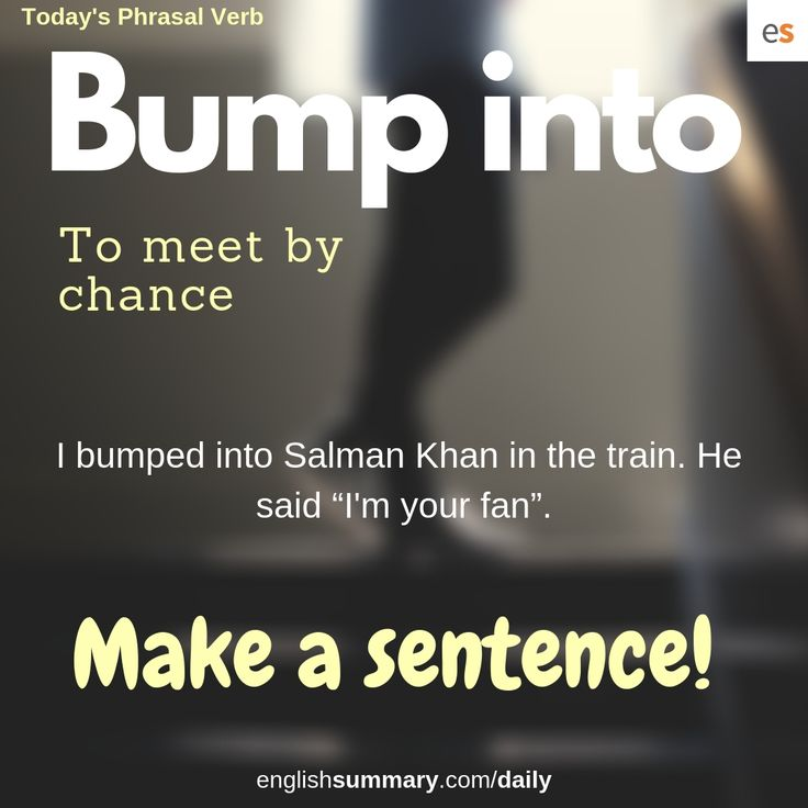 Warriors Meaning Into Urdu: Bump Into Meaning And Examples In English