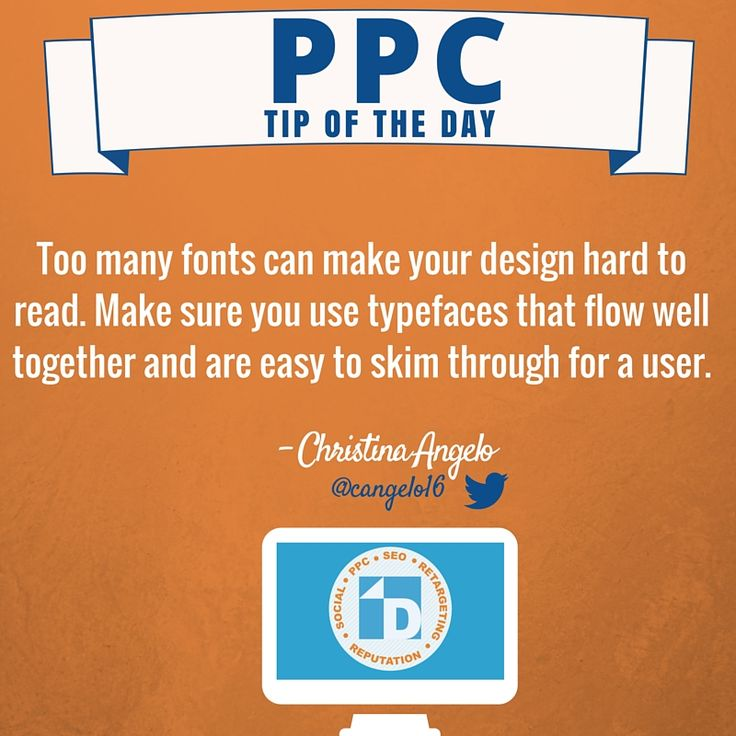PPC Tip of the Day: Use fonts that flow well together & are easy for the user to skim through. Thanks for the tip, Christina! #PPC