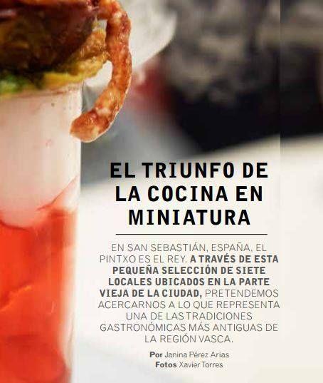 """Artículo """"Cocinas del mundo"""" de la periodista Colombiana Janina Perez de recorrido por los """"pintxos de San Sebastián"""" para la revista Cocina Semana #paisvasco #gastronomy #gastronomia #antxoas #anchoa #gourmet #tapa #bar"""