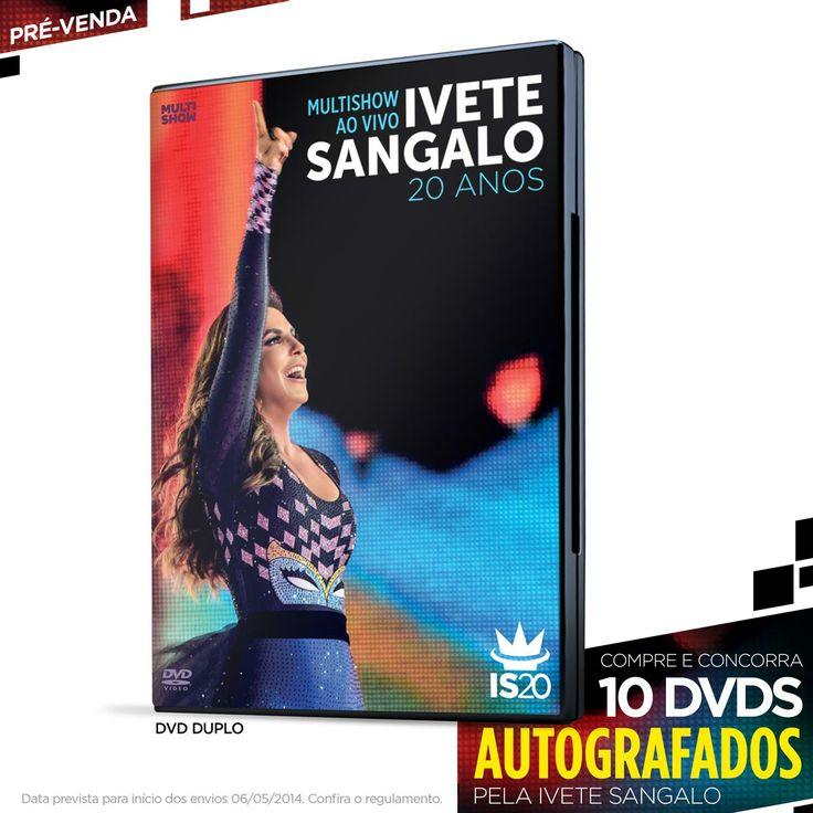 Pré-Venda DVD Duplo Ivete Sangalo 20 Anos Ao Vivo no Multishow #IveteSangalo #ISnoMultishow #IveteSangalo20Anos