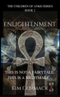 Enlightenment, an ebook by Kim Cormack at Smashwords