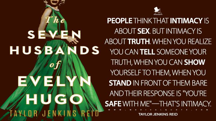The Seven Husbands Of Evelyn Hugo Quotes Magicalquote In 2021 Intimacy Quotes Encouragement Quotes Book Quotes
