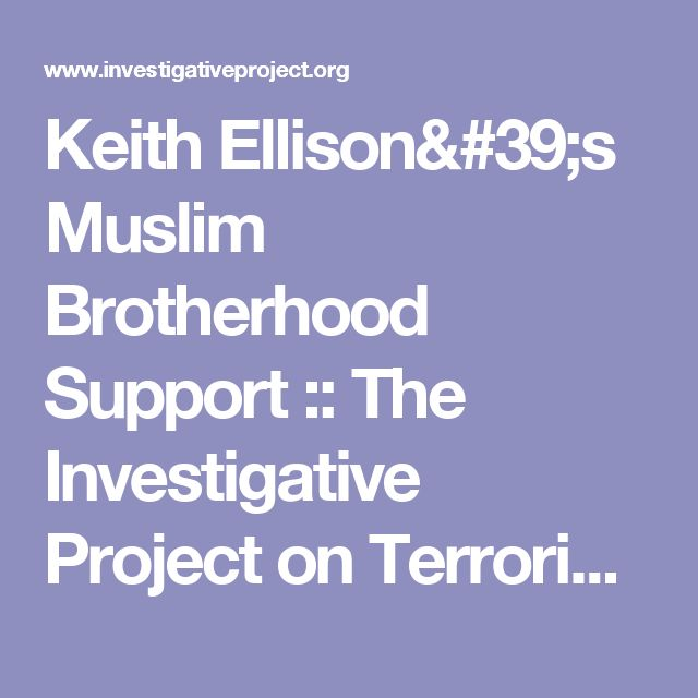 Keith Ellison's Muslim Brotherhood Support :: The Investigative Project on Terrorism