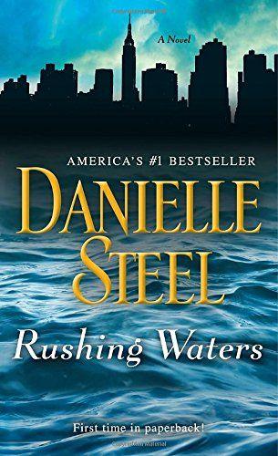 Rushing Waters: A Novel by Danielle Steel https://www.amazon.com/dp/042528543X/ref=cm_sw_r_pi_dp_U_x_p8oFAb6TDQ1TB